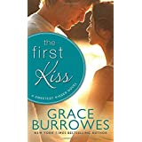 The First Kiss (Sweetest Kisses) by Grace Burrowes (2015-02-03)
