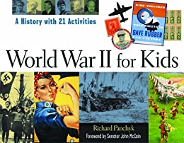 PDF Gratis World War II for Kids: A History with 21 Activities (For Kids series)