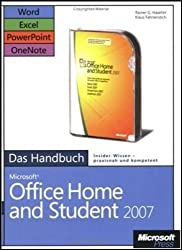Microsoft Office Home and Student 2007 - Das Handbuch: Word, Excel, PowerPoint, OneNote