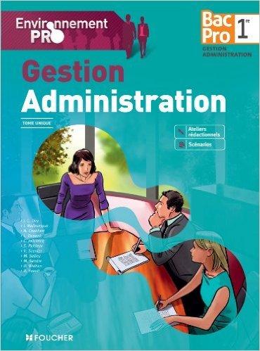 Environnement pro Gestion Administration 2de BAC PRO - 2e édition de Michèle Sendre ,Véronique Saunier ,Jean-Charles Diry ( 22 avril 2015 )