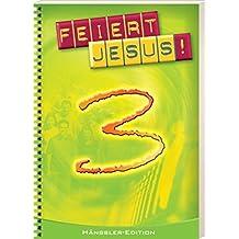 Feiert Jesus! Band 3. Ringbuch