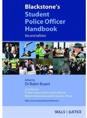 Blackstone's Student Police Officer Handbook by Bryn Caless (2008-01-03) par Bryn Caless;Kevin Lawton-Barrett;Robert Underwood;Dominic Wood