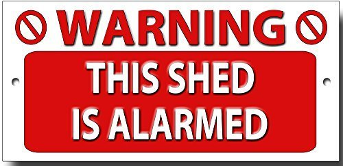 warning-this-shed-is-alarmed-quality-metal-sign