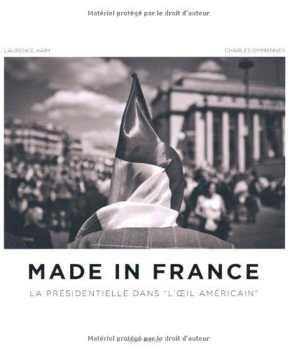 Made in France: La présidentielle dansl'oeil américain