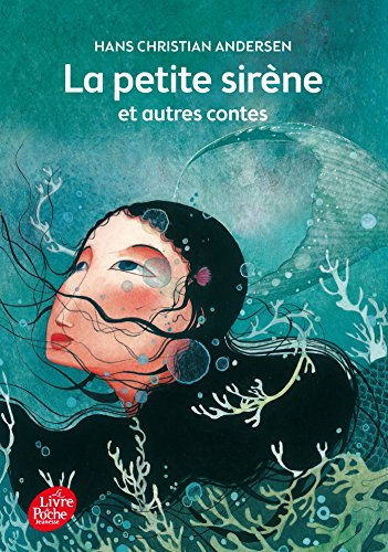 La petite sirène et autres contes - Texte intégral par Hans Christian Andersen