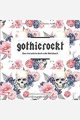 gothicrockt: Das vierzehnte dark side Notizbuch Taschenbuch