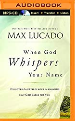When God Whispers Your Name by Max Lucado (2015-12-01)