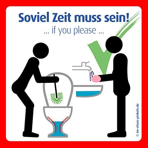4x Klobürste nutzen u. Hände waschen Aufkleber.Soviel Zeit muss sein | Das Original für Ihre saubere Toilette. Modernes überarbeitetes Schild. (9,8cmx9,8cm)
