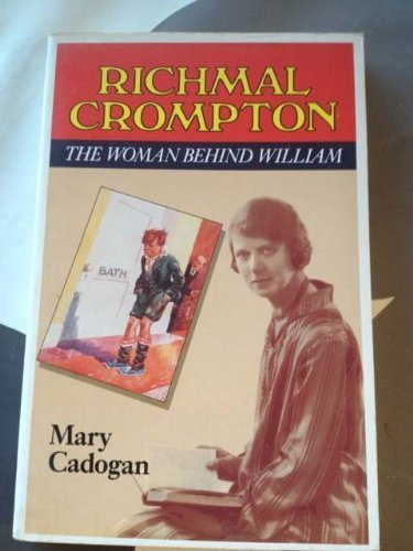 Richmal Crompton : the woman behind William