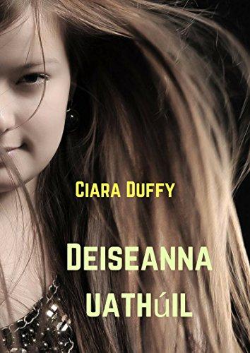 Deiseanna uathúil (Irish Edition) por Ciara  Duffy