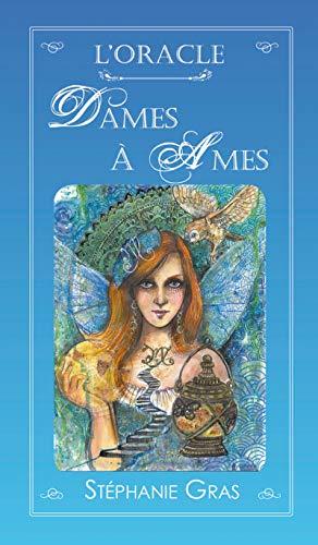 Oracle Dames à Âmes: Coffret de 55 cartes + 1 livret par Stéphanie GRAS