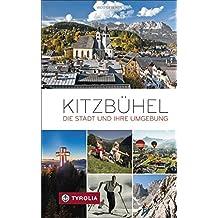 Kitzbühel: Die Stadt und ihre Umgebung