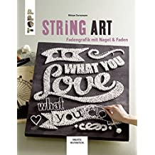String Art: Fadengrafik mit Nagel & Faden (German Edition)