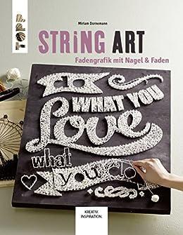 String Art Fadengrafik Mit Nagel Faden Kreativinspiration