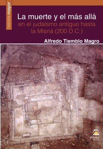 La muerte y el más allá en el judaísmo antiguo hasta la Misná (200 D.C.)