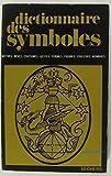 dictionnaire des symboles tome 1 de a ? che