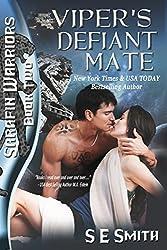 Viper's Defiant Mate: Sarafin Warriors by S. E. Smith (2015-11-20)