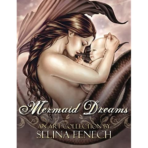 Mermaid Dreams: An Art Collection by Selina Fenech: Volume 4 - Mermaid Fantasy Art