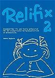 Relifix 2: Stundenbilder fix und fertig aufbereitet für den evangelischen Religionsunterricht an Grundschulen - Hanna Bogdahn
