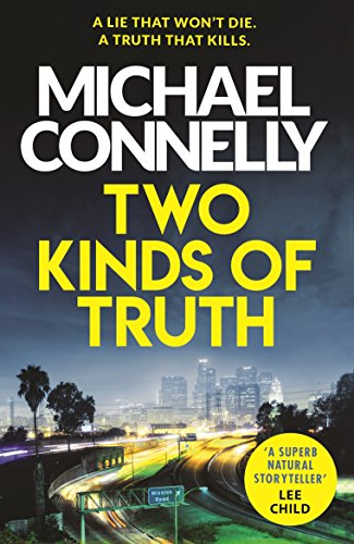 Two Kinds of Truth: A Harry Bosch Thriller (Harry Bosch Series Book 20)