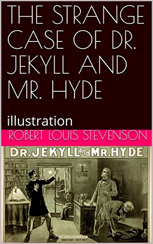 THE STRANGE CASE OF DR. JEKYLL AND MR. HYDE: illustration (English Edition)