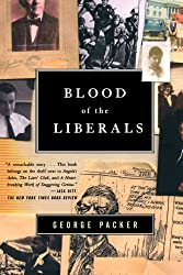 Blood of the Liberals by George Packer (2001-08-01)