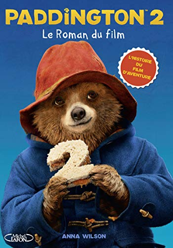 Paddington 2 Le roman du film