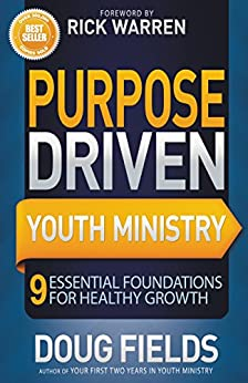 Purpose Driven Youth Ministry by [Fields, Doug]