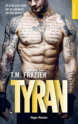 Kingdom - tome 2 Tyran (New romance)