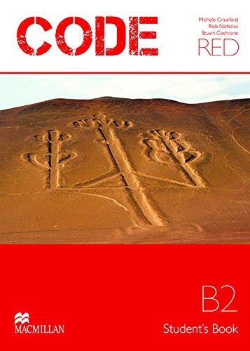 Code red. Upper intermediate. Student's book. Per le Scuole superiori. Con espansione online