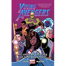 Young Avengers Vol. 3: Mic-Drop At The Edge Of Time And Space (Young Avengers (2013))
