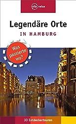 Legendäre Orte in Hamburg: Was passierte wo? (via reise extra)