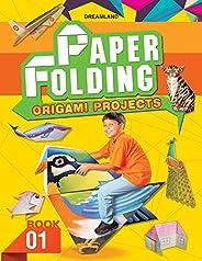 Creative World of Paper Folding - Book 1