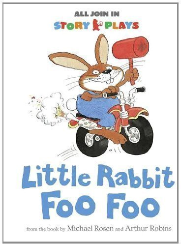 Little Rabbit Foo Foo (All Join In Story Plays) by All Join In Story Pl (2012)