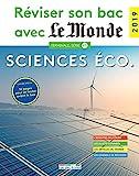 Réviser son bac avec Le Monde 2019 : Sciences économiques et sociales...