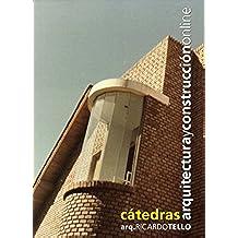 Nociones básicas del gerenciamiento de obras de construcción (Cátedras Arquitectura y Construcción online nº 4)