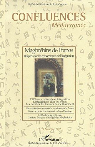 Confluences mediterranee n.39 automne 2001 : maghrebins de France regards sur les dynamiques de l'in