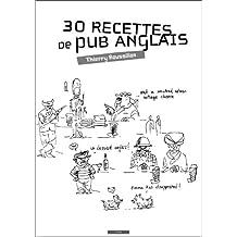 30 recettes de pub anglais