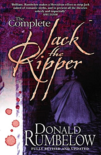 The Complete Jack the Ripper por Donald Rumbelow