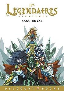 "Afficher ""Les Légendaires : aventures Sang royal"""