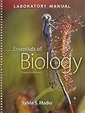 Essentials of Biology: Laboratory Manual