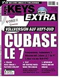 KEYS Extra Cubase LE 7. Mit Vollversion auf Heft-DVD
