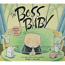 The Boss Baby by Marla Frazee (2016-11-01)