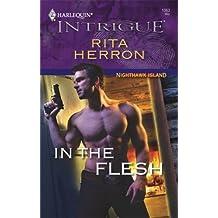 In the Flesh (Harlequin Intrigue) by Rita Herron (2008-05-13)
