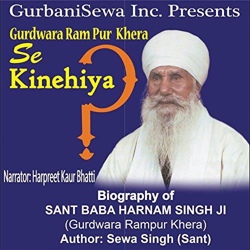 02 Se Kinehiya (Birth, Marriage, Sargodha, Guru Darshan)