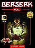 Berserk Max: Bd. 10 - Kentaro Miura