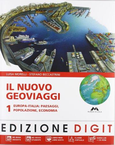Il nuovo Geoviaggi. Con atlante. Con CD-ROM Me Book Con espansione online. Per la Scuola media: 1