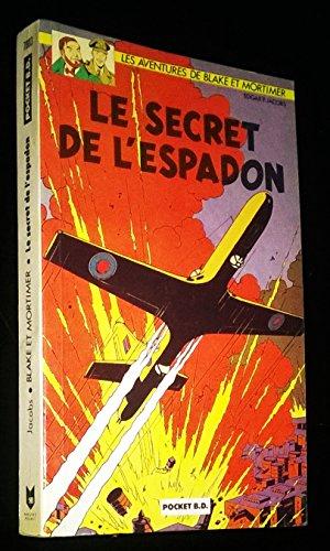 Les aventures de Blake et Mortimer : Le secret de l'Espadon : Tome 1