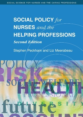 Social Policy for Nurses and the Helping Professions (Social Science for Nurses and the Caring Professions) by Stephen Peckham (2007-04-01)