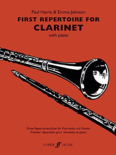 First Repertoire for Clarinet (Clarinet and Piano) (Faber Edition)